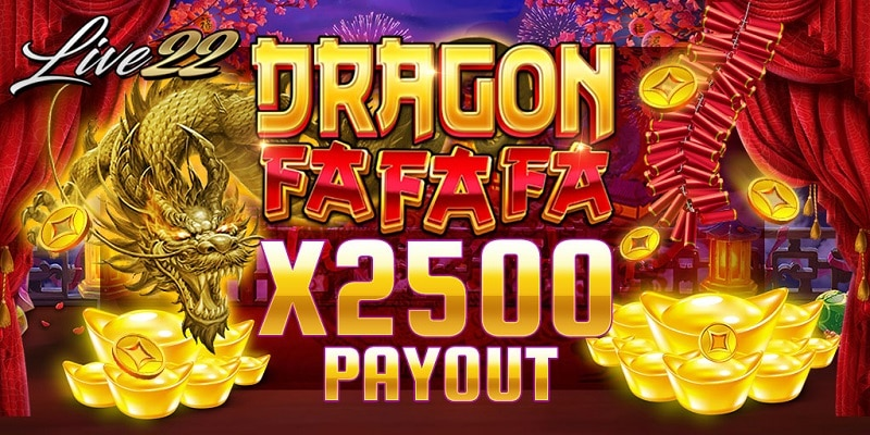 DRAGON FAFAFA Live22 ใน slotgame66