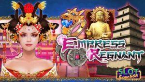 สล็อต เกม Empress Regnant slot